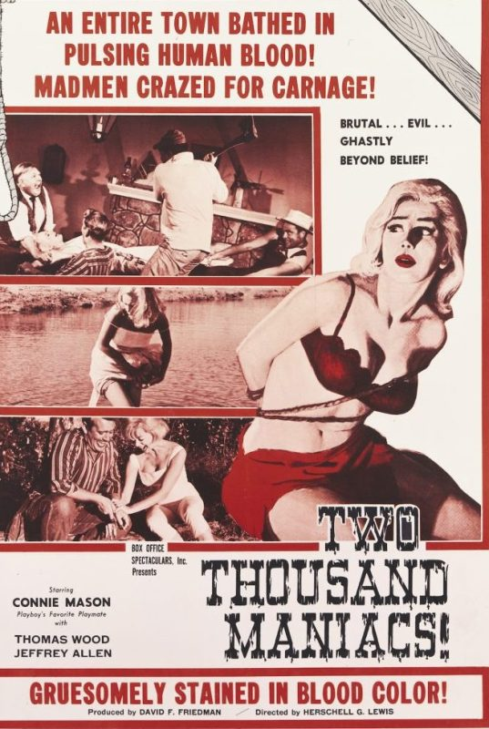 A poster for Herschell Gordon Lewis' 1964 horror film 'Two Thousand Maniacs!' starring Connie Mason. (Photo by Movie Poster Image Art/Getty Images)