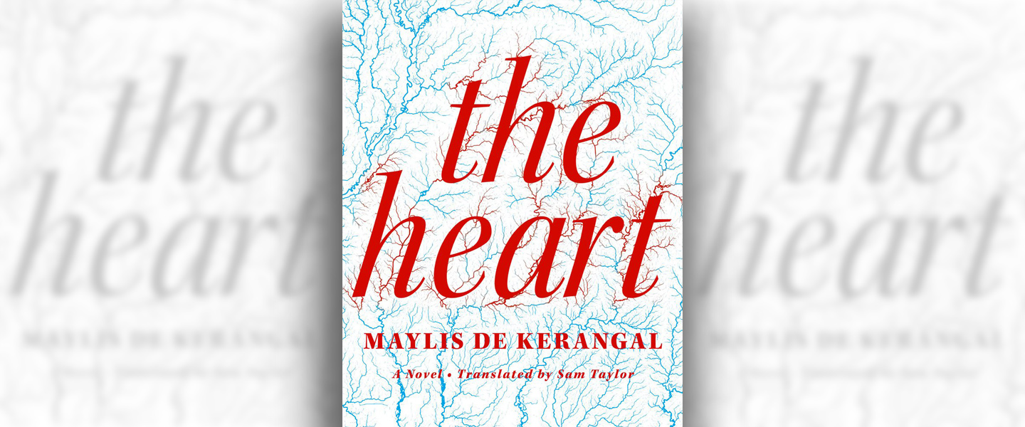 The Heart Maylis de Kerangal