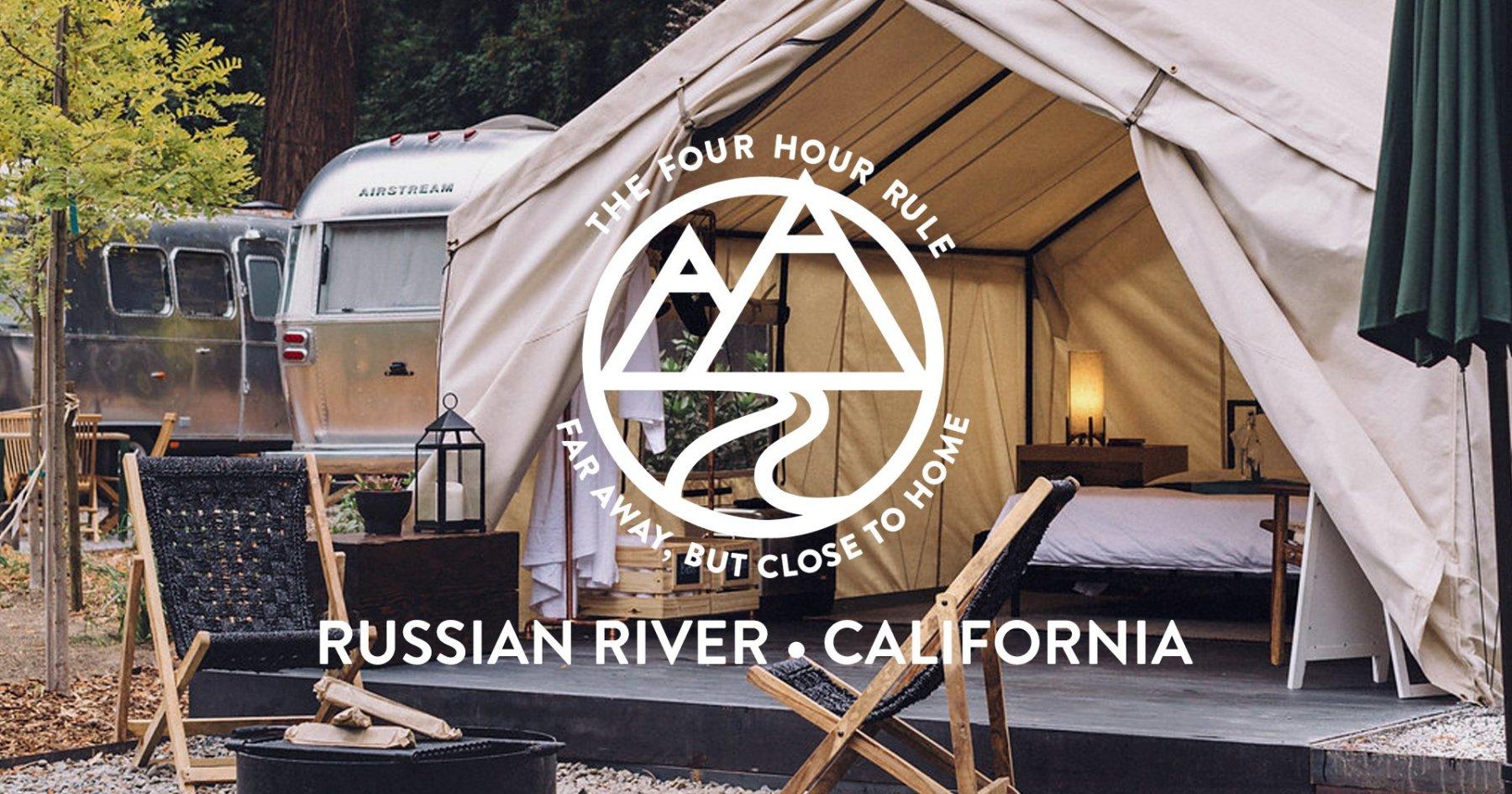 4 Hr. Rule: AutoCamp Russian River