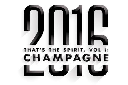 That's the Spirit, Vol. I: Champagne
