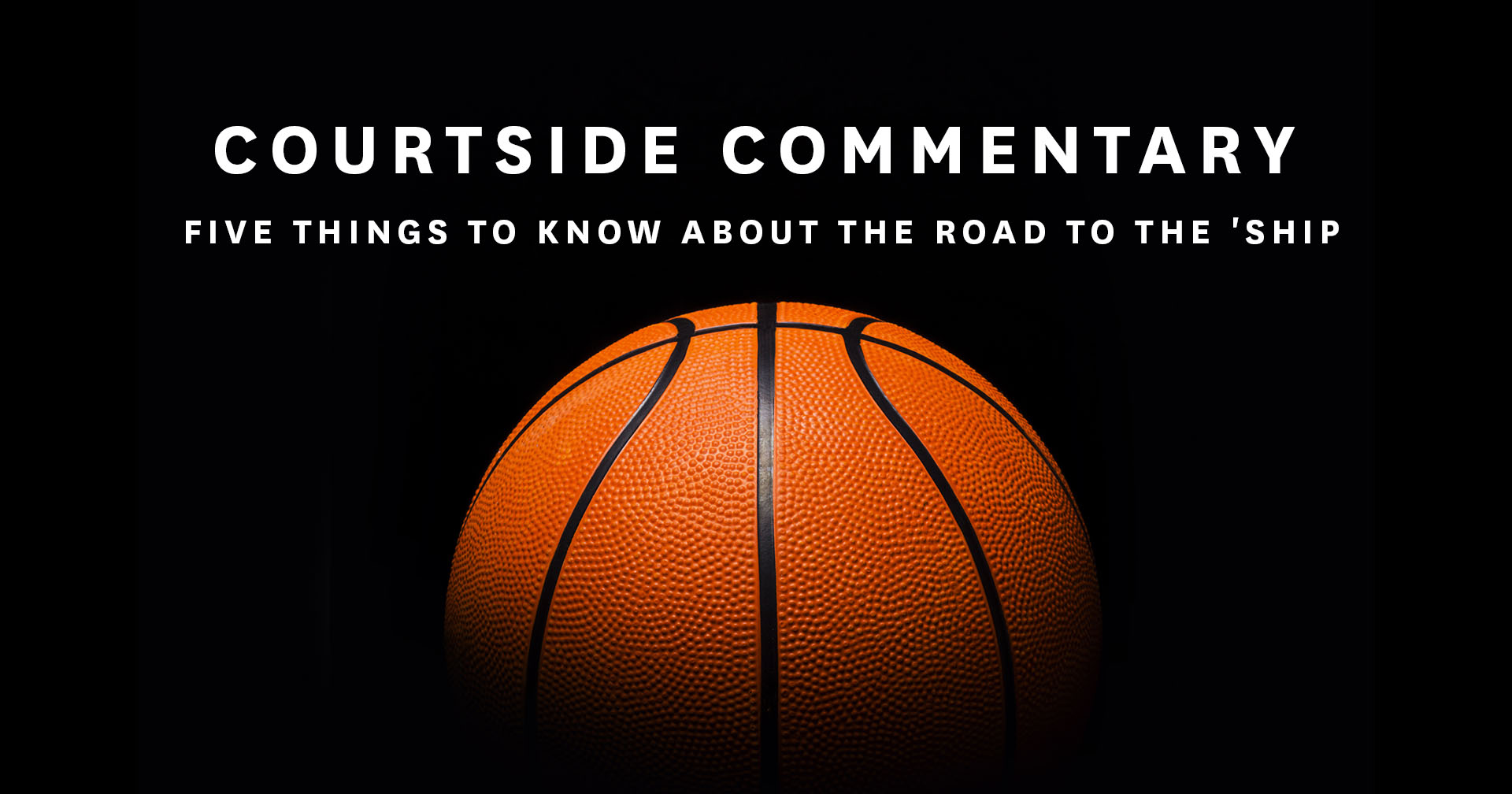 Courtside Commentary Vol. 2
