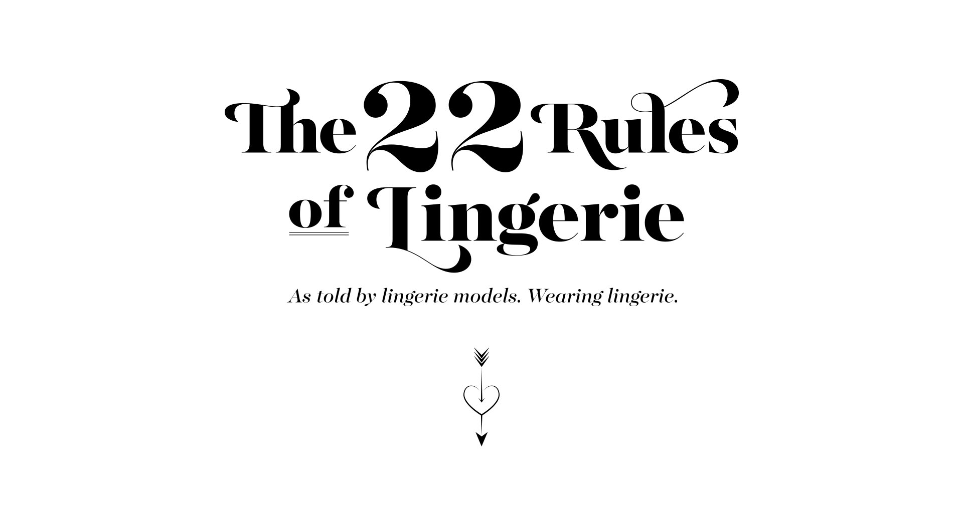 The 22 Rules of Lingerie