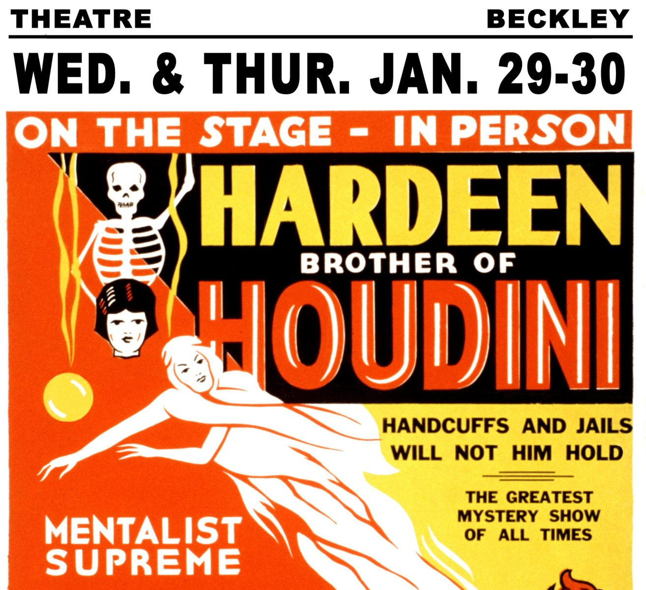 UNITED STATES - CIRCA 1931: On the stage - in person, Hardeen, brother of Houdini, handcuffs and jails will not hold him: the greatest mystery show of all times. Also with mentalist supreme, Princess Yvonne, the mystery girl. (Photo by Buyenlarge/Getty Images)
