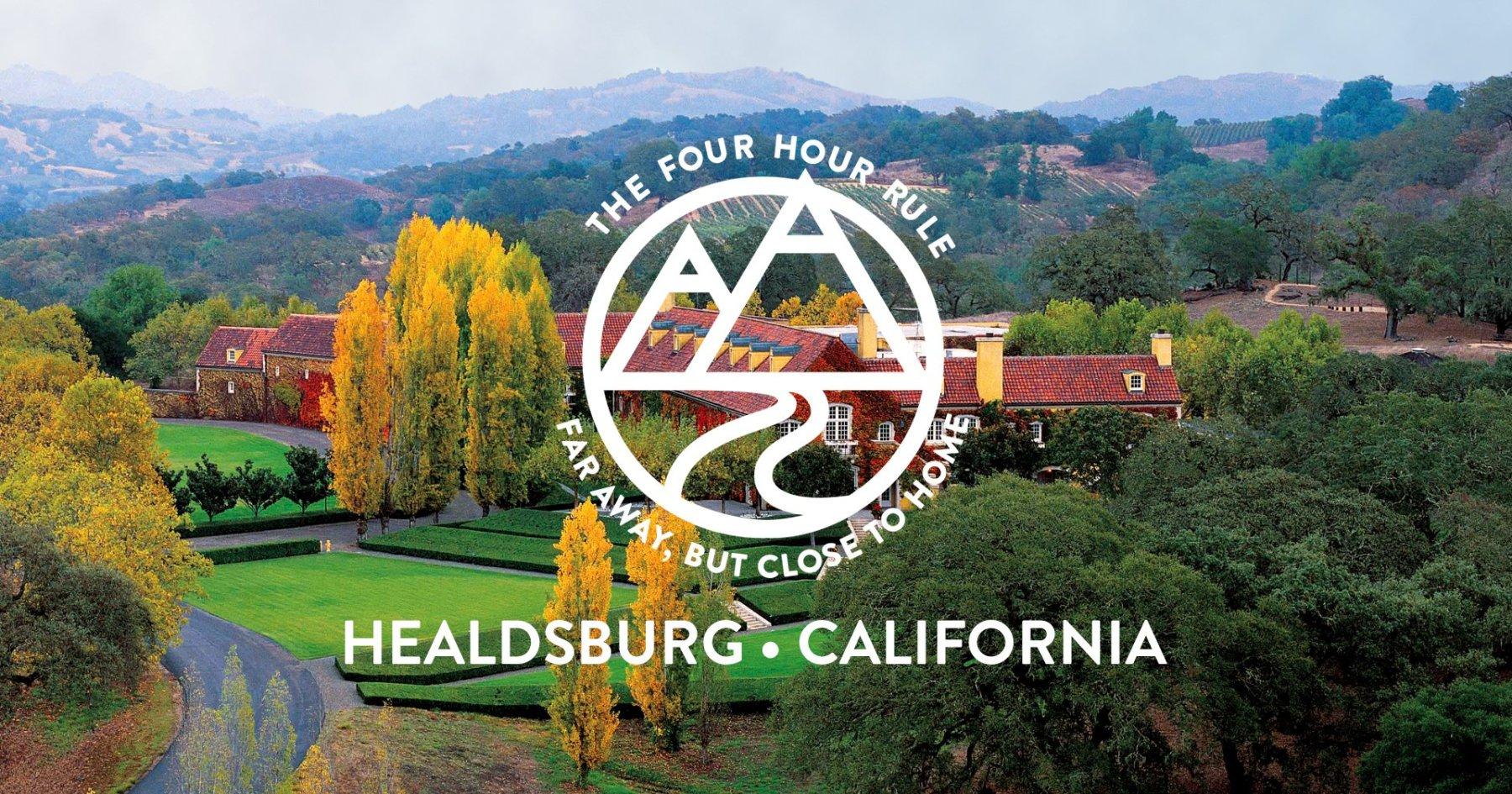 Four-Hour Rule: Healdsburg