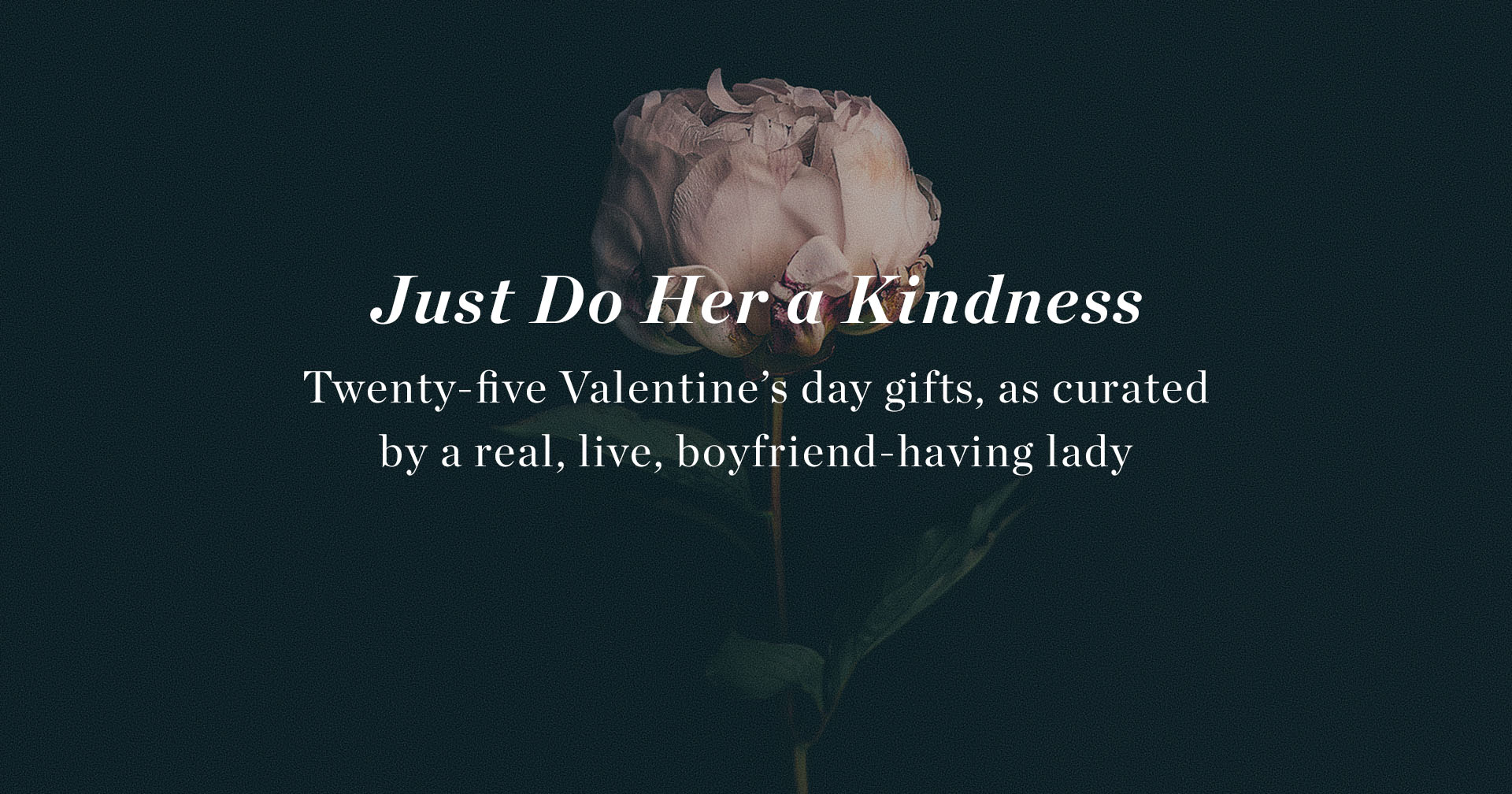 25 Valentine's Day Gifts for Her