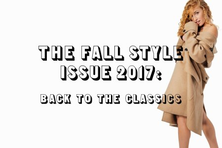 The Fall Style Issue: Back to the Classics