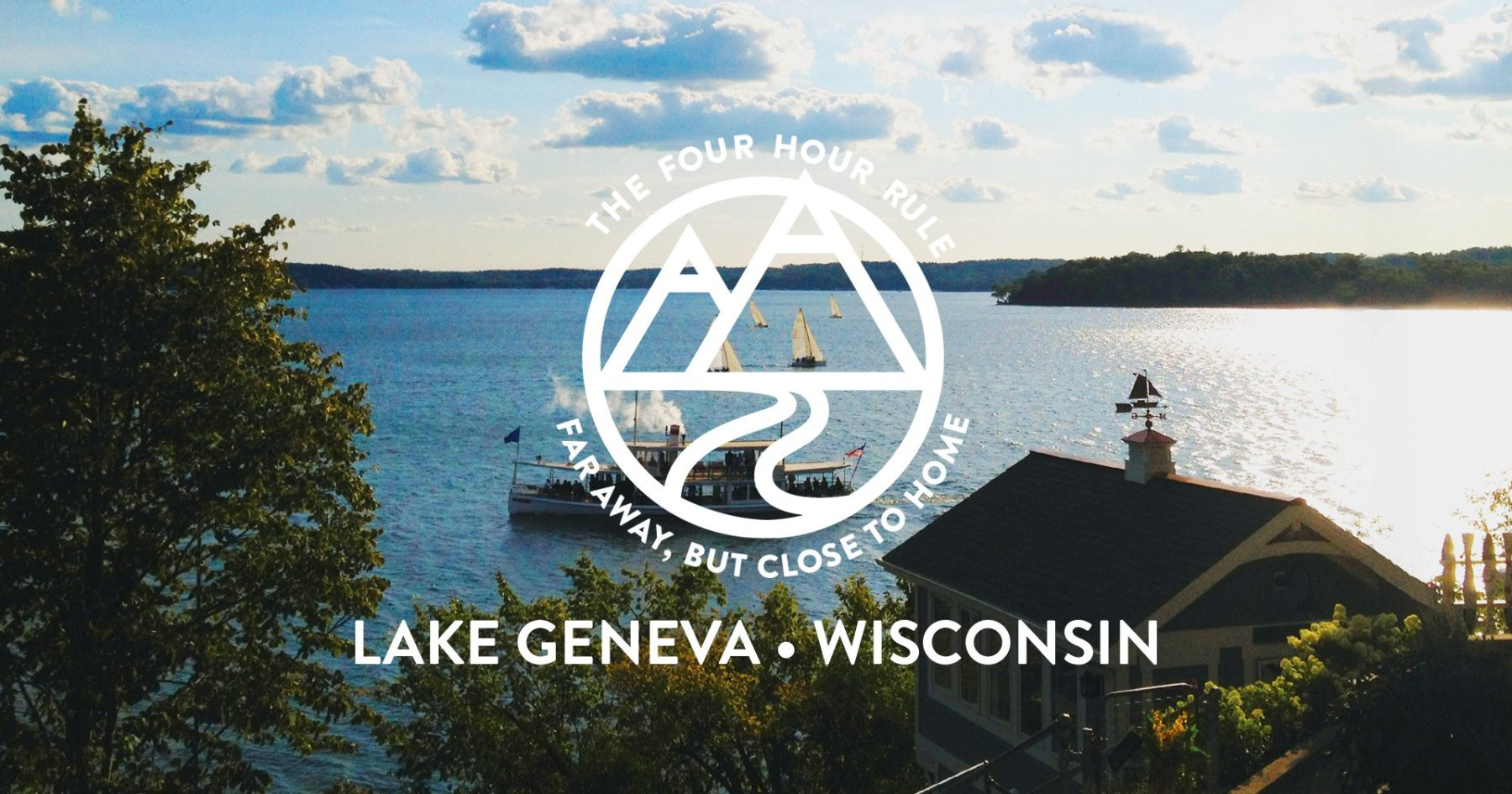 The Four-Hour Rule: Lake Geneva