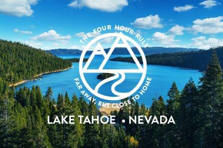 The Four-Hour Rule: Lake Tahoe, NV