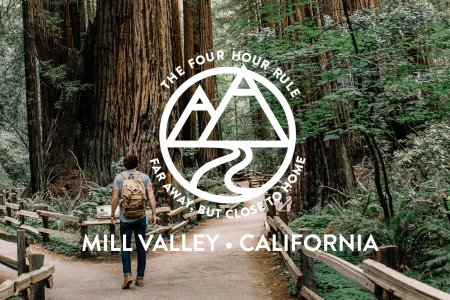 The 4-Hour Rule: Mill Valley