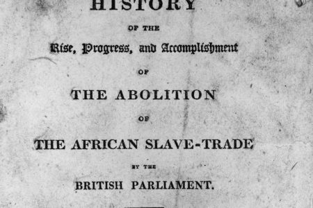 The title page of 'The History of the Rise, Progress and Accomplishment of the Abolition of the African Slave Trade by the British Parliament' by Thomas Clarkson.   (Photo by Hulton Archive/Getty Images)