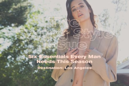 The Spring Style Issue 2017