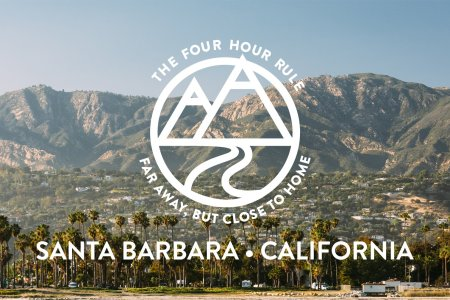 The Four Hour Rule: Santa Barbara