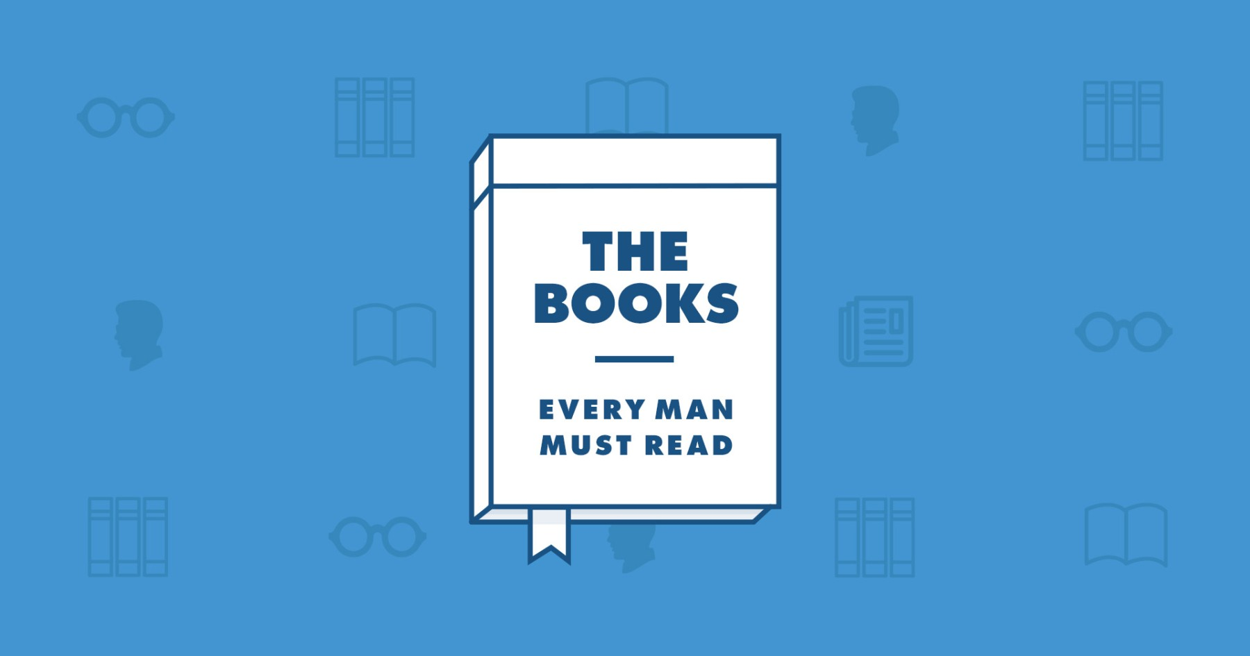 4172a3016855 The Books Every Man Must Read - InsideHook