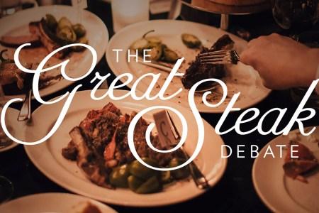 The Great Steak Debate