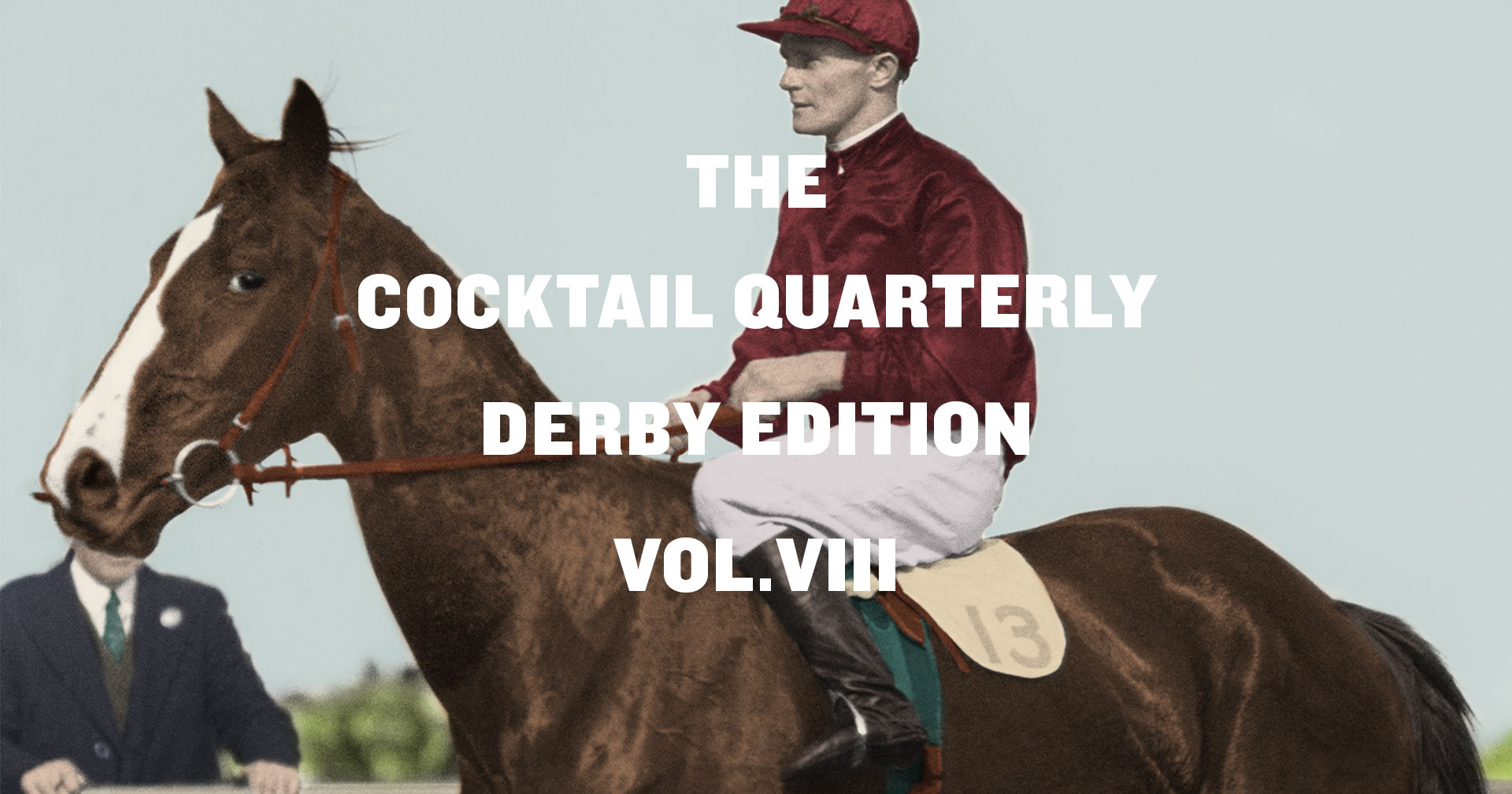 The Cocktail Quarterly Derby Edition