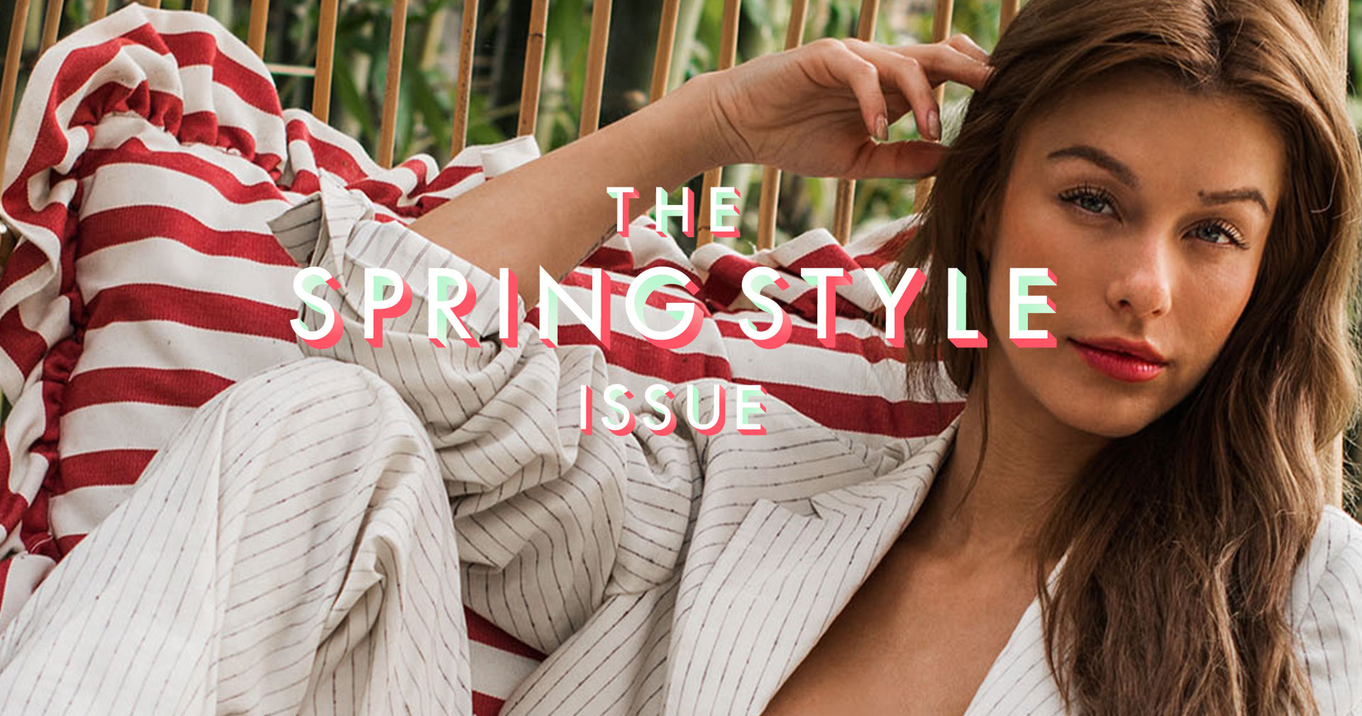 The Spring Style Issue