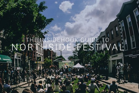 The InsideHook Guide to Northside Festival