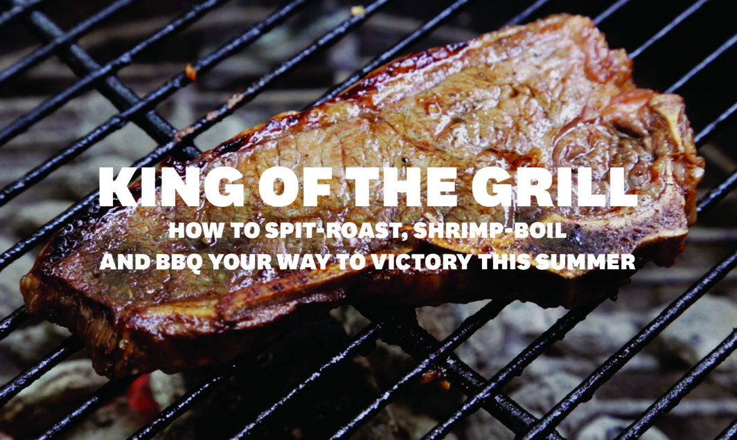 The Best BBQ You've Ever Thrown Starts Here