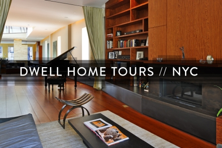 Dwell Home Tours NY