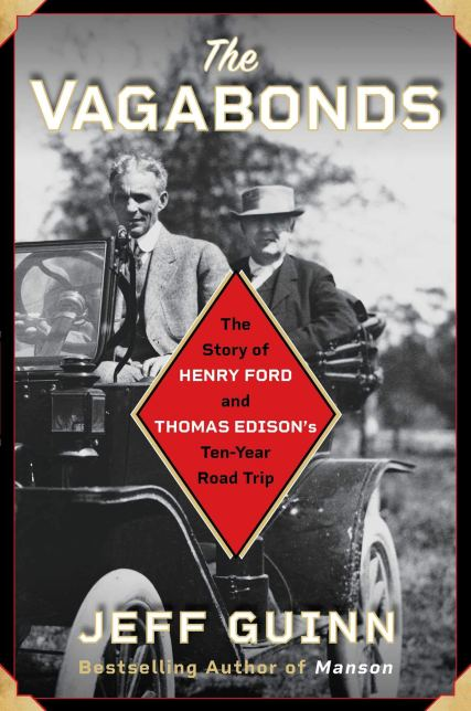 How Thomas Edison and Henry Ford Created the Modern Road Trip