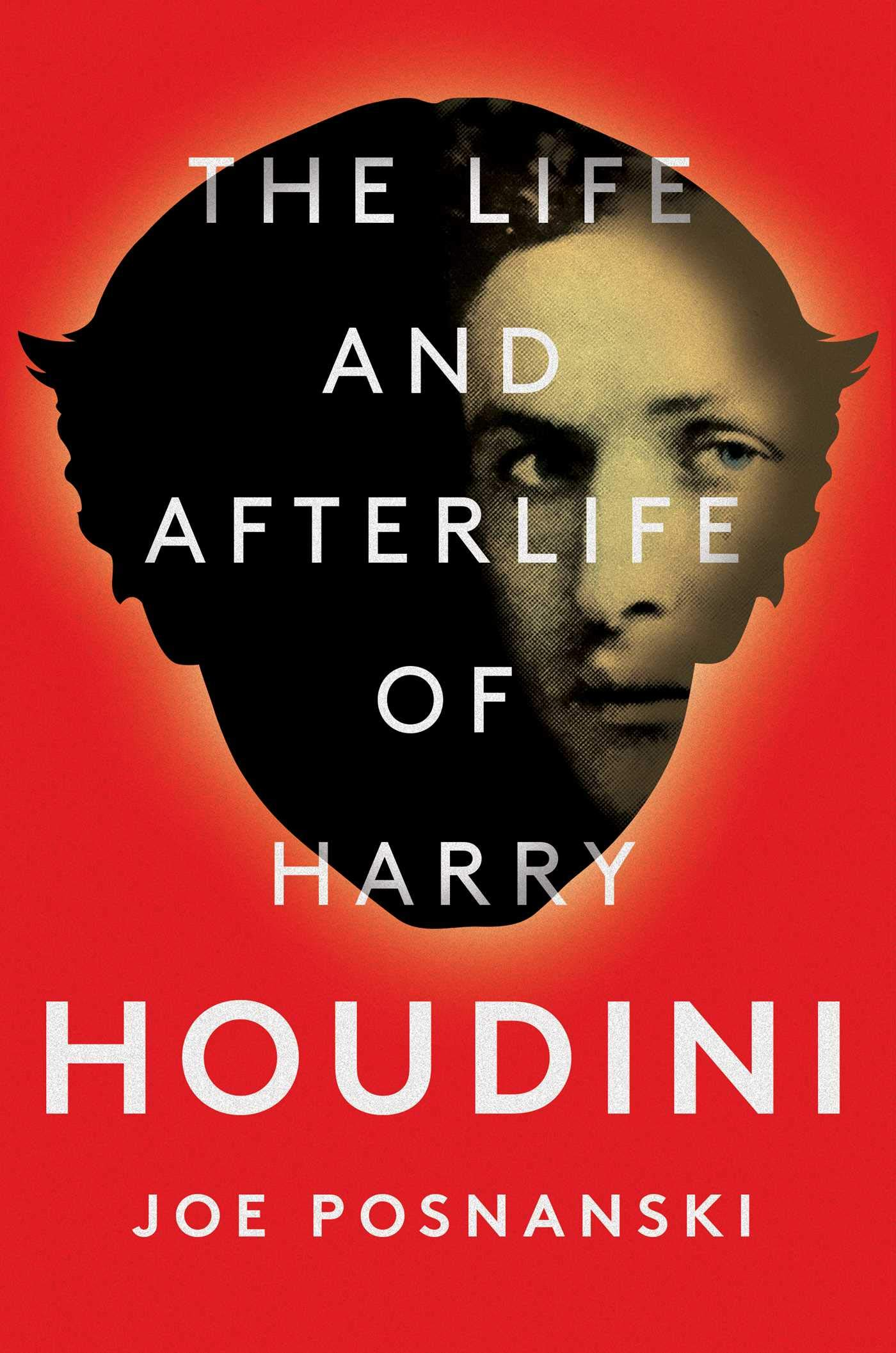 What Harry Houdini Has in Common With Donald Trump and Tom Brady