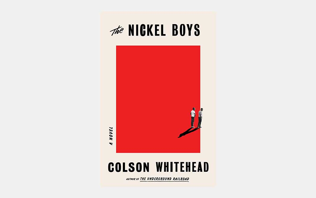 The Nickel Boys by Colson Whitehead