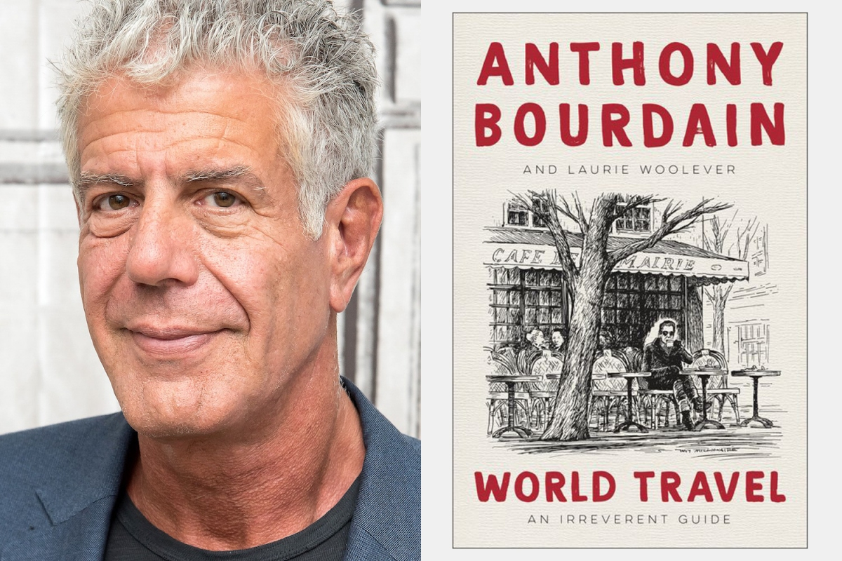 """Anthony Bourdain's Final Book """"World Travel: An Irreverent Guide"""""""