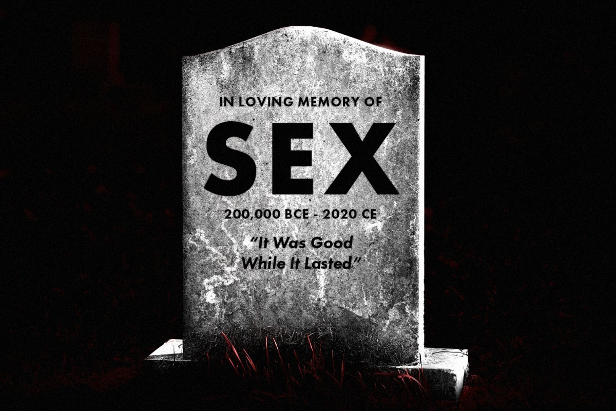 Is This The End of Sex?
