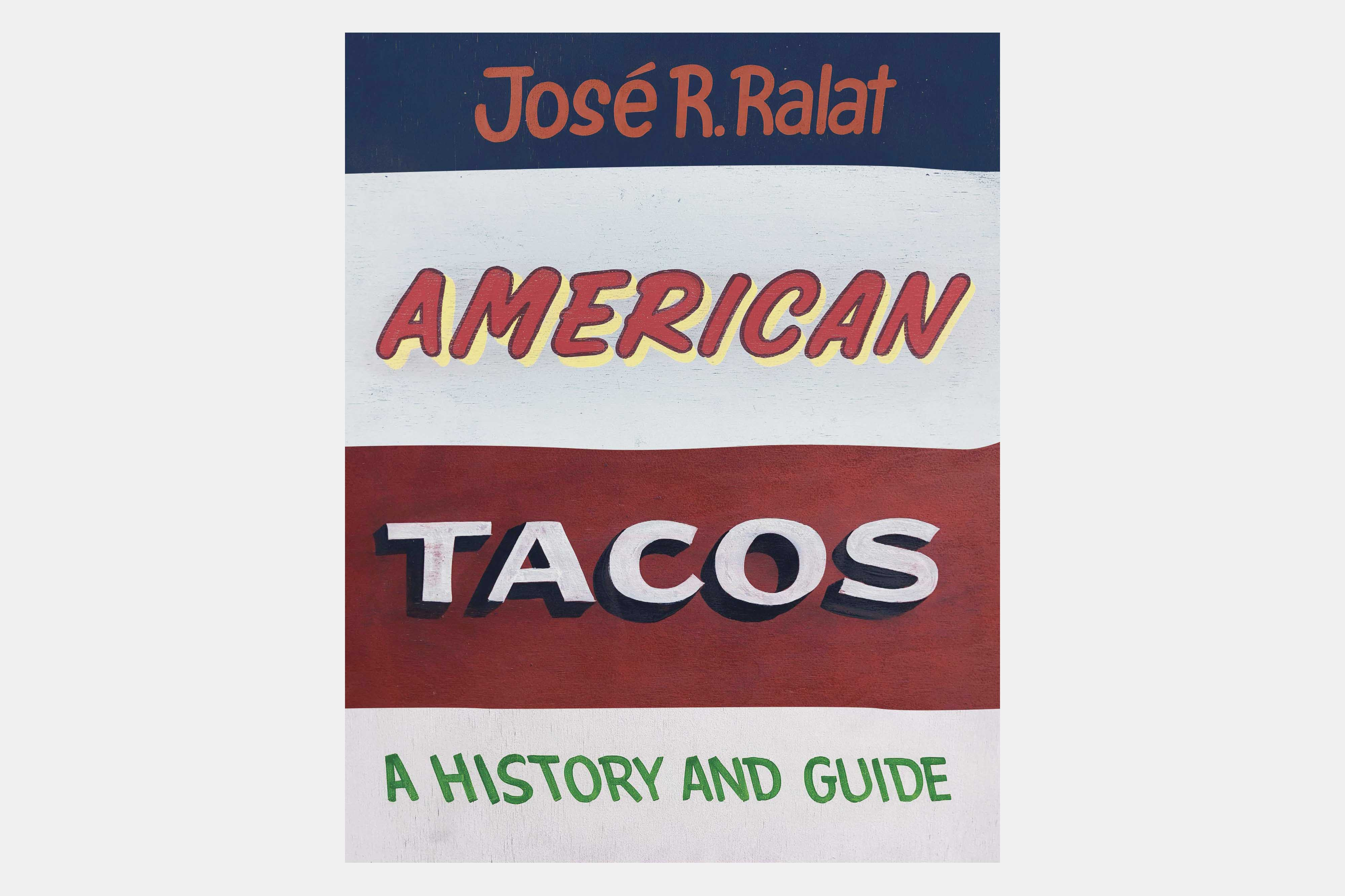 american tacos a history and guide