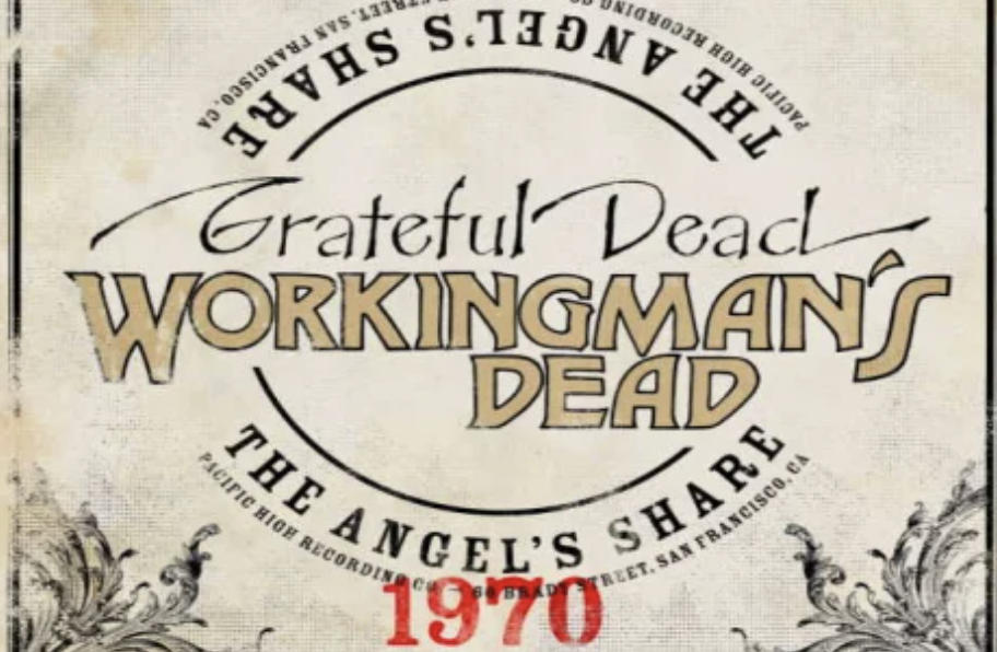 "The ""Workingman's Dead: The Angel's Share"" outtake compilation. (Rhino)"