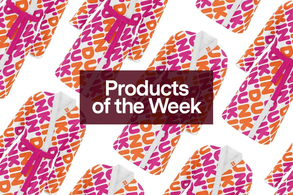 Products of the Week: Dunkin' Merch, Puffy Slippers and the Return of Our Favorite Fleece