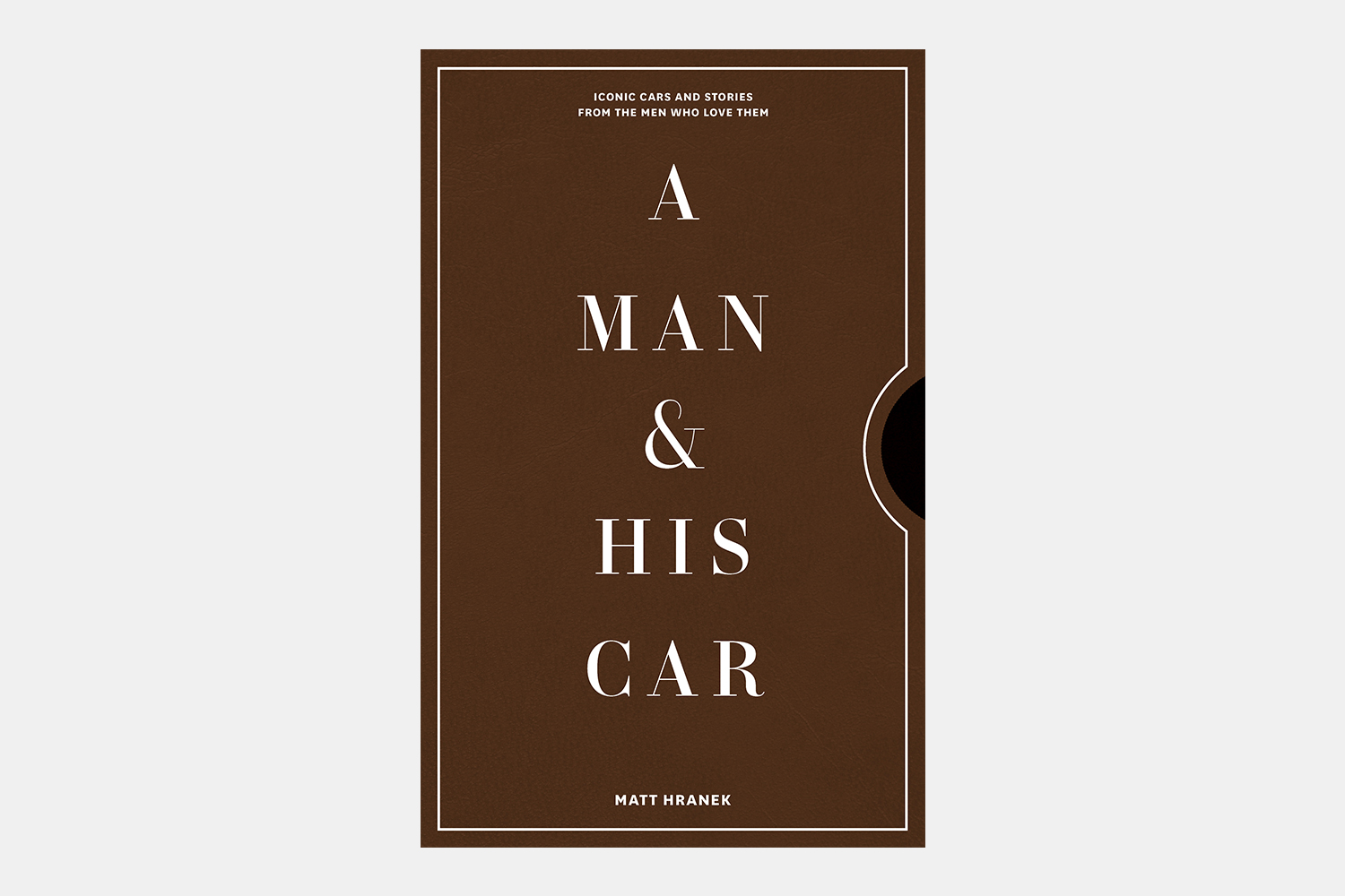 A Man & His Car book Matt Hranek