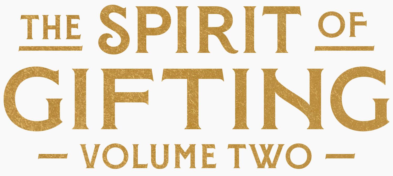 the spirit of gifting volume 2