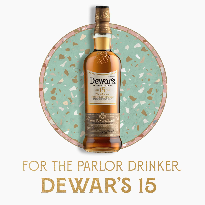for the parlor drinker: dewars 15