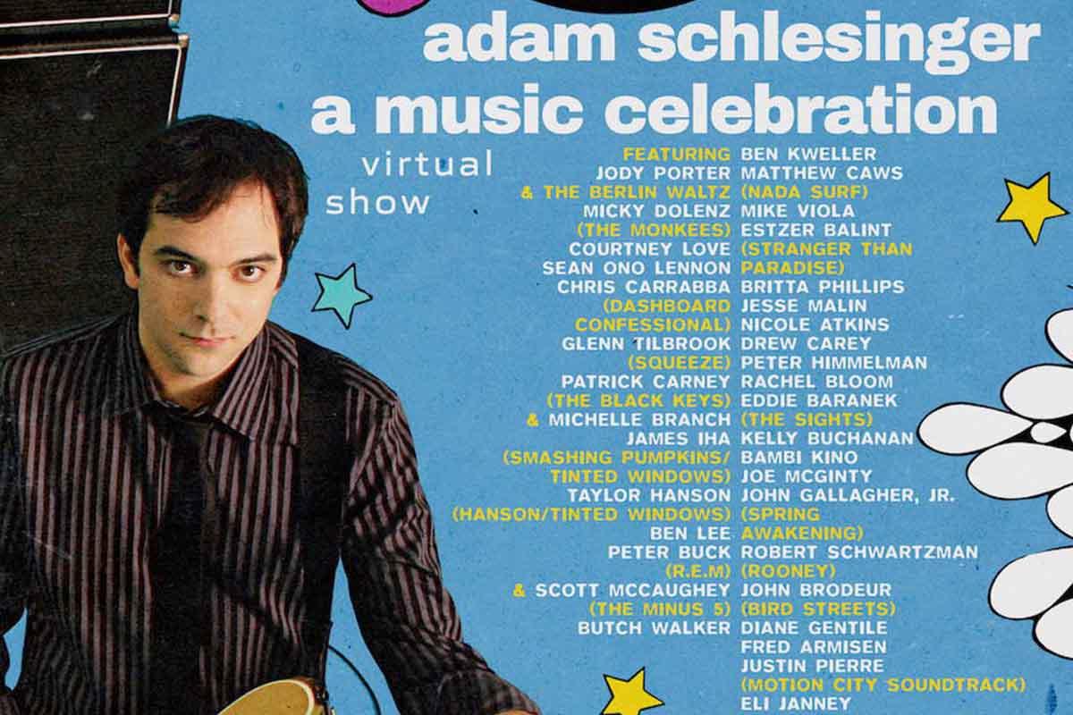 Adam Schlesinger: A Music Celebration