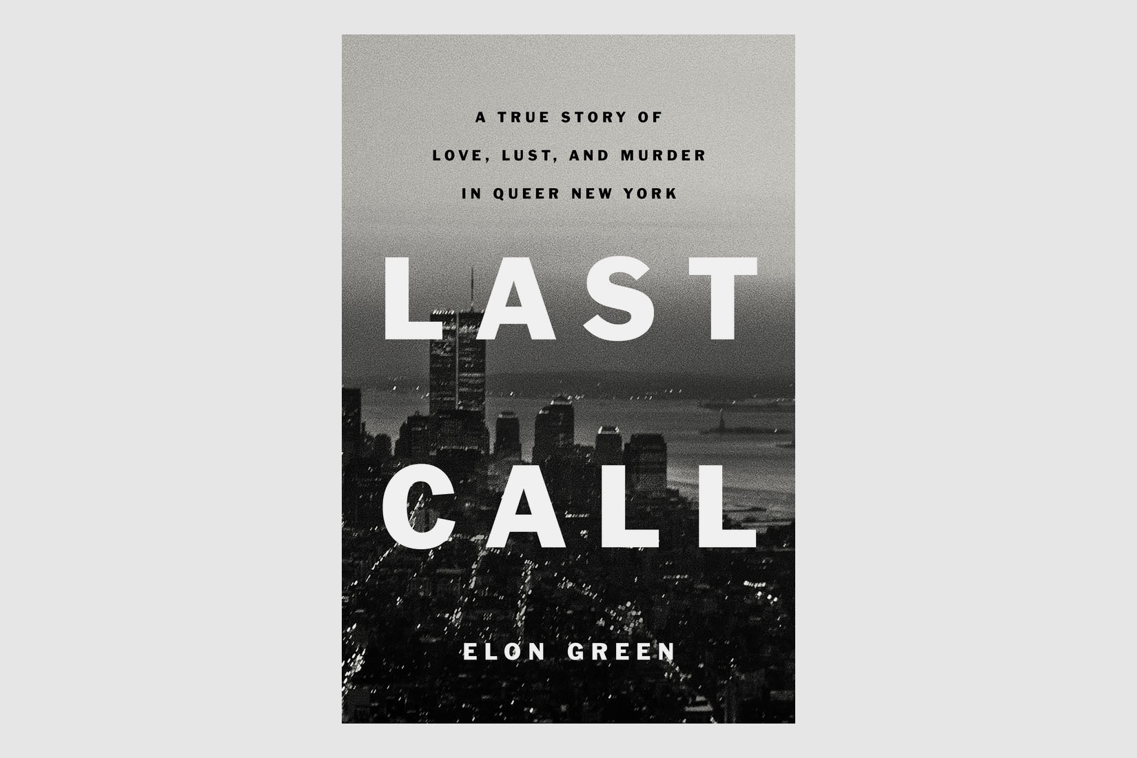 "cover of elon green's book ""last call"""