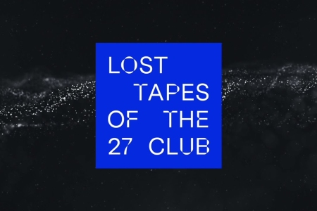 """A blue box on a black background with the text """"Lost Tapes of the 27 Club"""""""