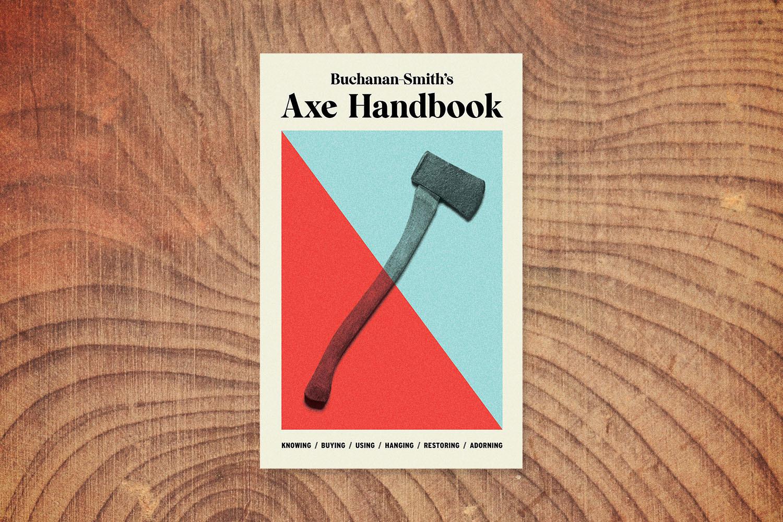 "The cover of Peter Buchanan-Smith's book ""Axe Handbook"" on a wood grain background"