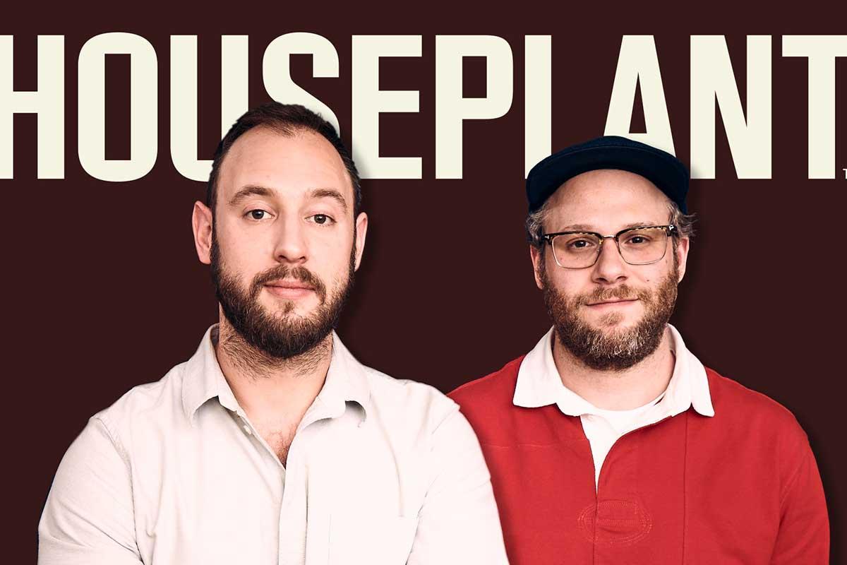 Houseplant's Evan Goldberg and Seth Rogen
