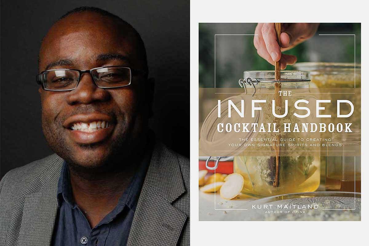 Kurt Maitland, author of The Infused Cocktail Handbook