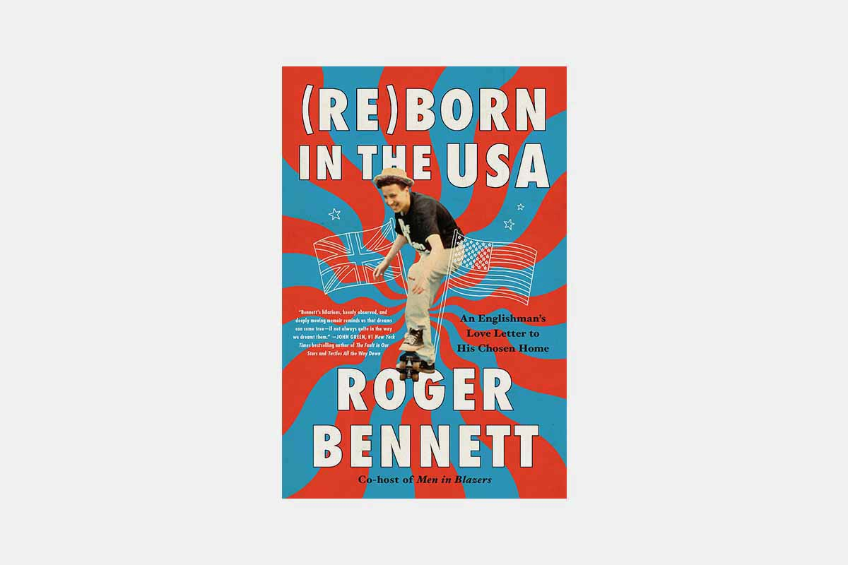 Reborn in the USA by Roger Bennett book cover