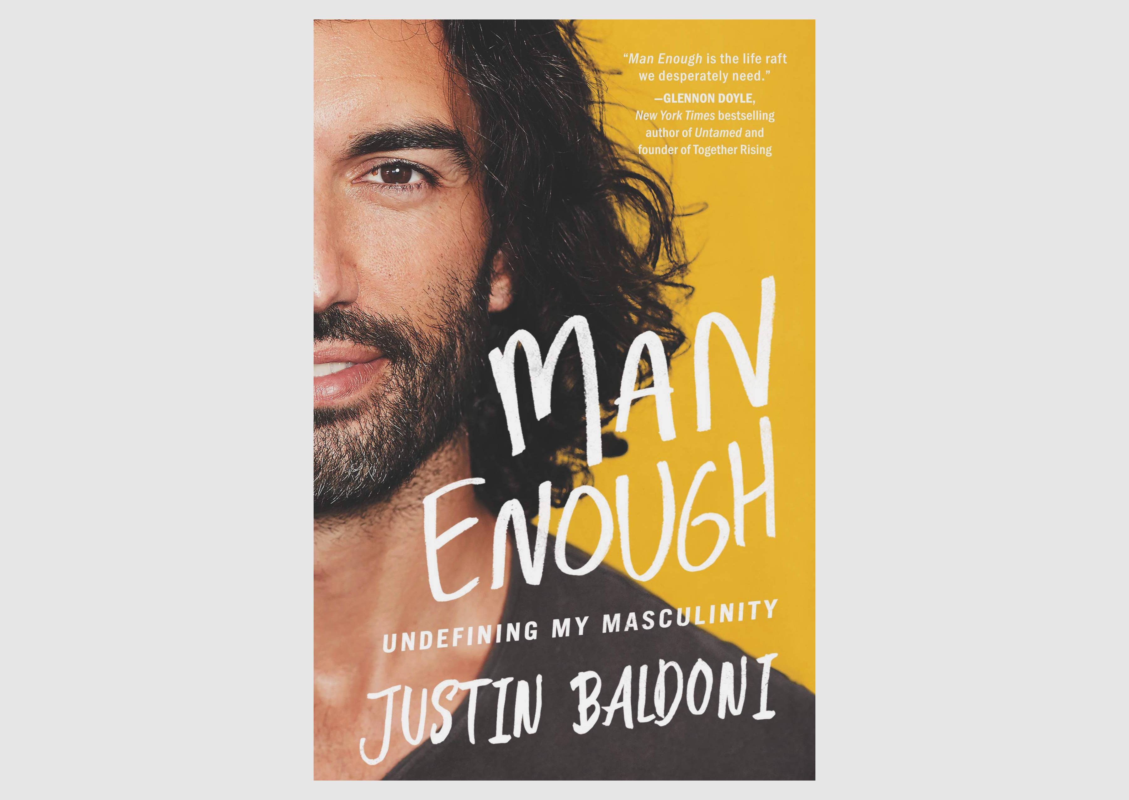 """""""Man Enough"""" is out now on HarperOne"""