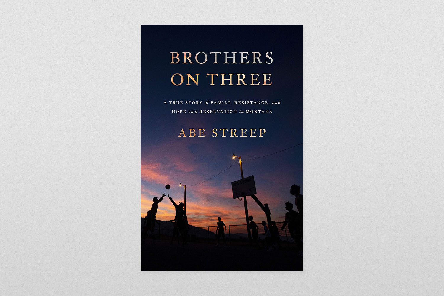 """""""Brothers on Three: A True Story of Family, Resistance, and Hope on a Reservation in Montana"""""""