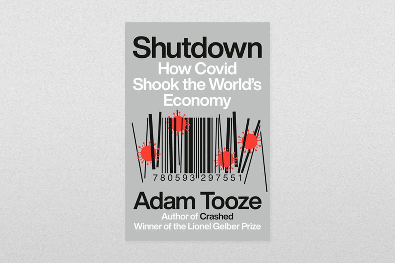 """Shutdown: How Covid Shook the World's Economy"""