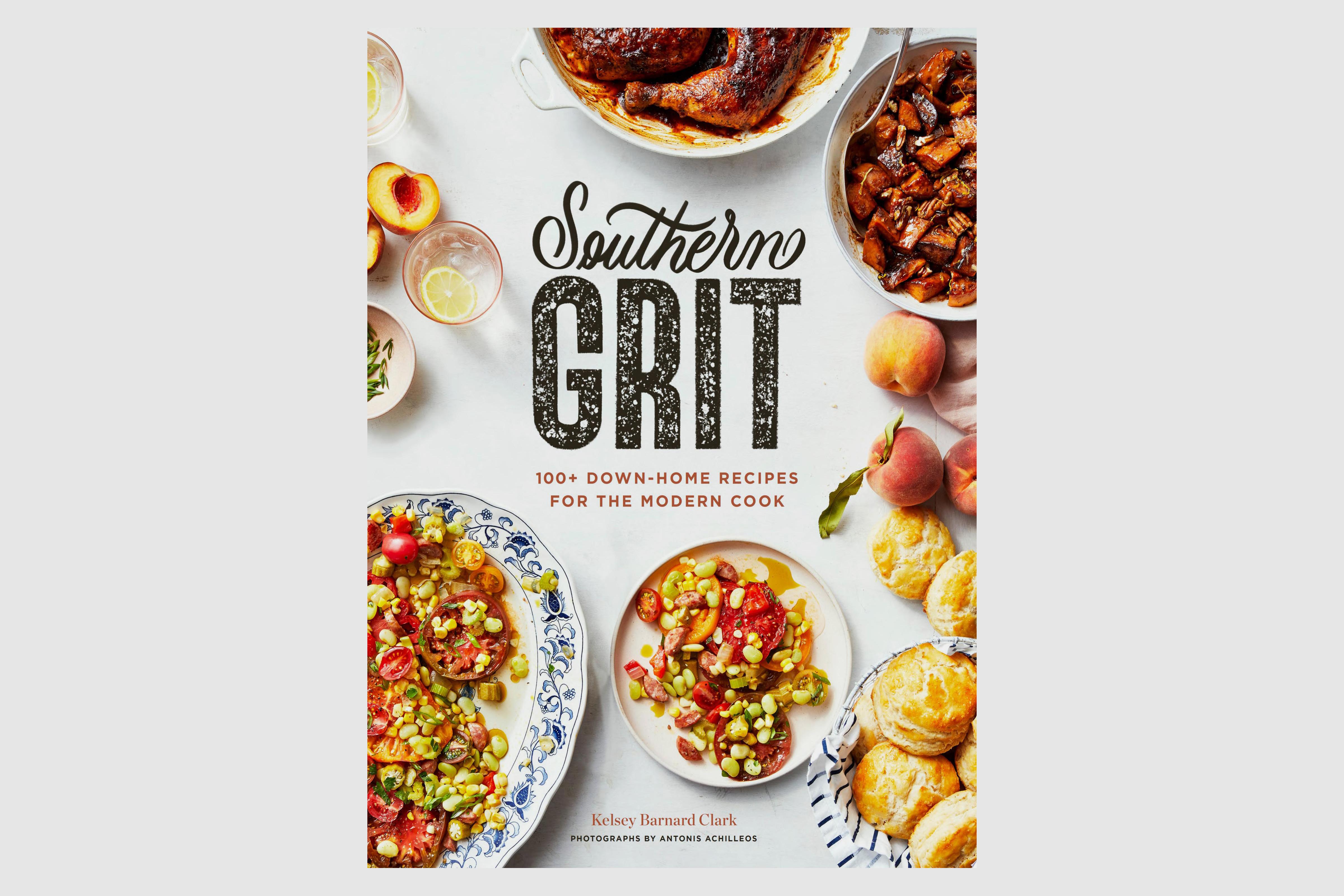 "The cookbook ""Southern Grit"" by Kelsey Barnard Clark"